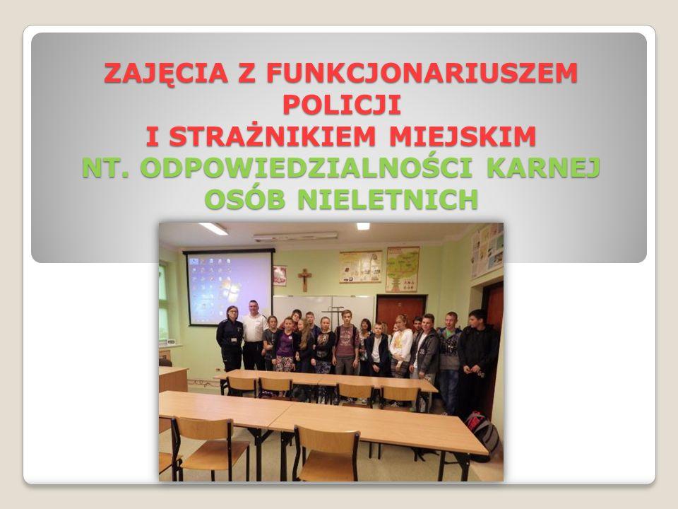 ZAJĘCIA Z FUNKCJONARIUSZEM POLICJI I STRAŻNIKIEM MIEJSKIM NT