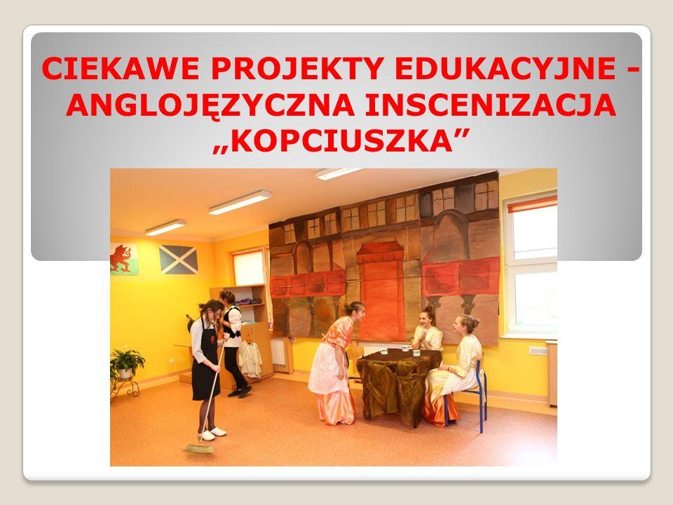 """CIEKAWE PROJEKTY EDUKACYJNE - ANGLOJĘZYCZNA INSCENIZACJA """"KOPCIUSZKA"""