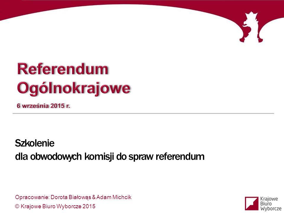 dla obwodowych komisji do spraw referendum