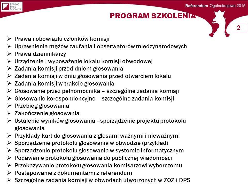 PROGRAM SZKOLENIA 2 Prawa i obowiązki członków komisji