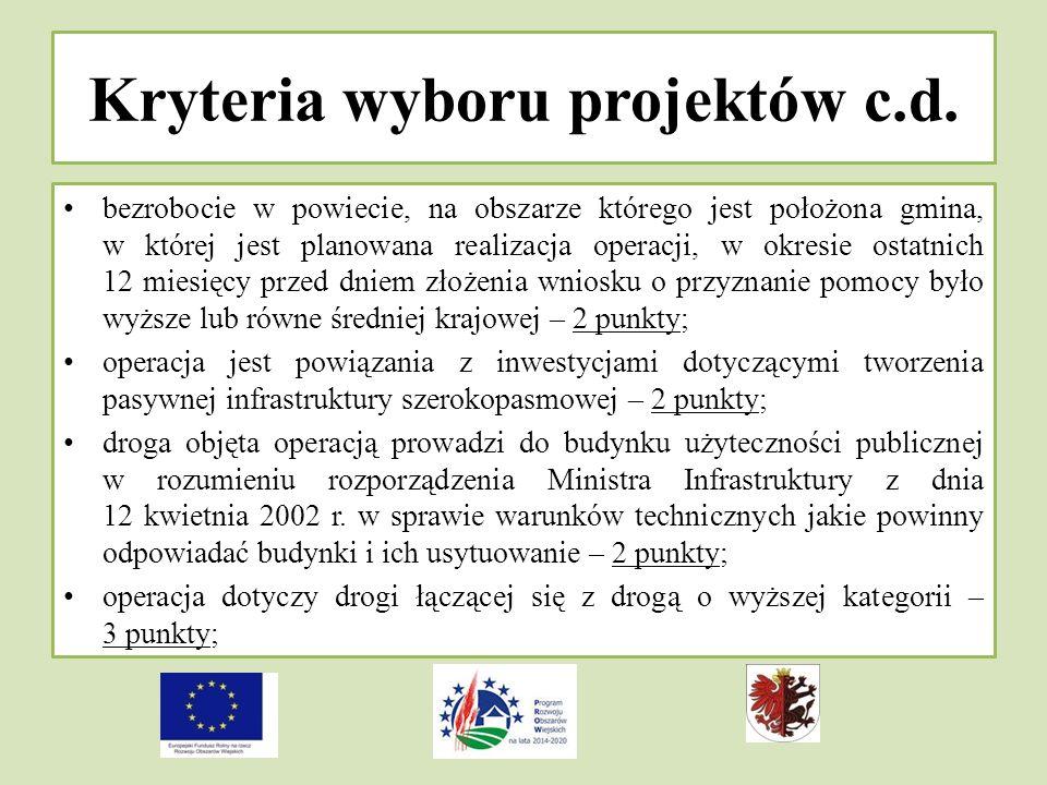 Kryteria wyboru projektów c.d.
