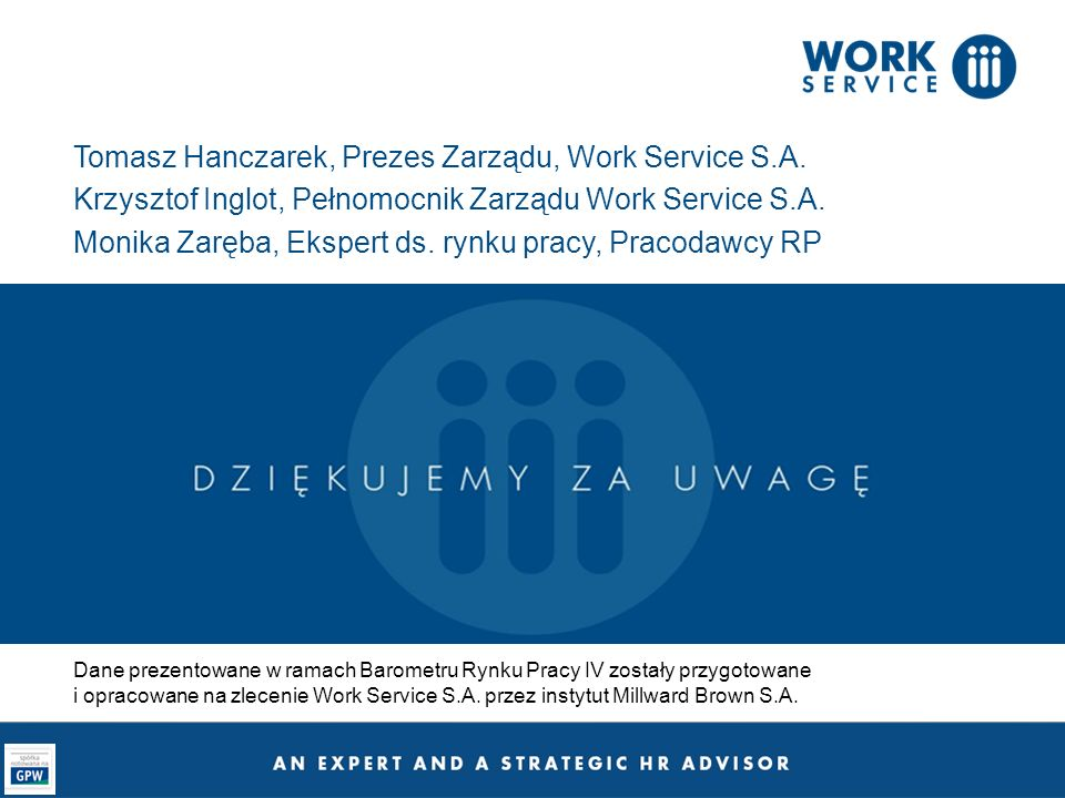 Tomasz Hanczarek, Prezes Zarządu, Work Service S.A.