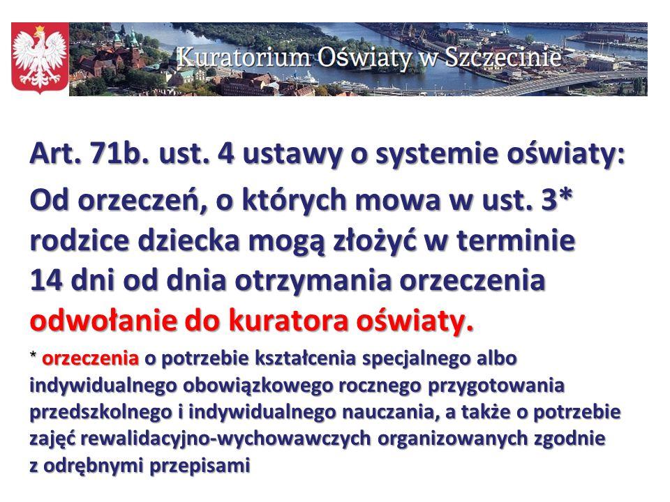 Art. 71b. ust. 4 ustawy o systemie oświaty: