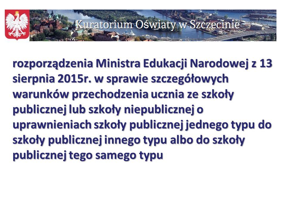 rozporządzenia Ministra Edukacji Narodowej z 13 sierpnia 2015r