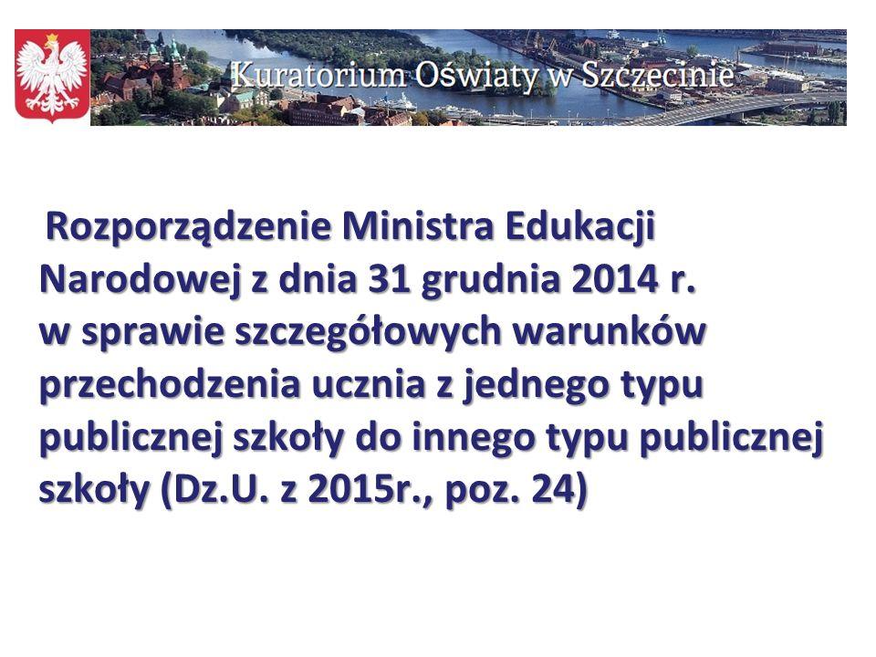 Rozporządzenie Ministra Edukacji Narodowej z dnia 31 grudnia 2014 r