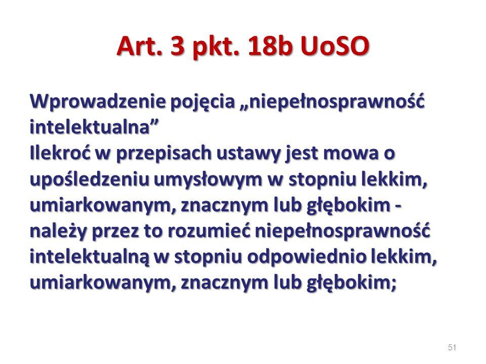 """Art. 3 pkt. 18b UoSO Wprowadzenie pojęcia """"niepełnosprawność intelektualna"""