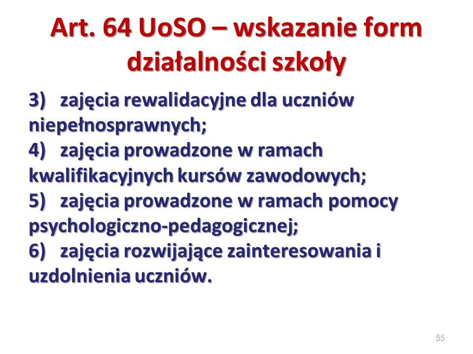Art. 64 UoSO – wskazanie form działalności szkoły