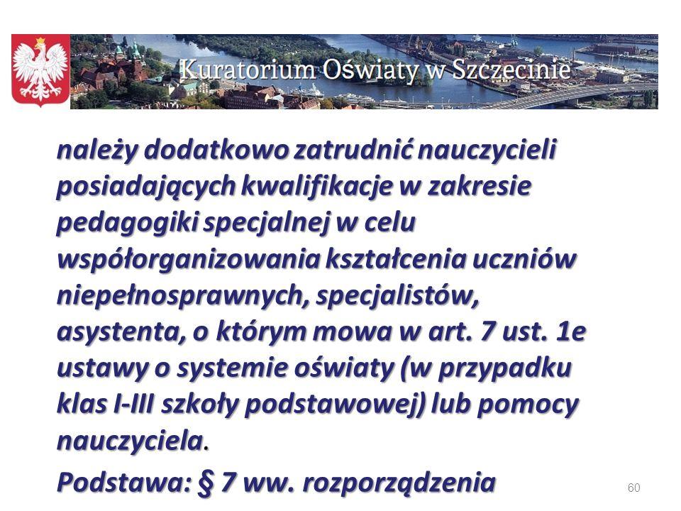 Podstawa: § 7 ww. rozporządzenia