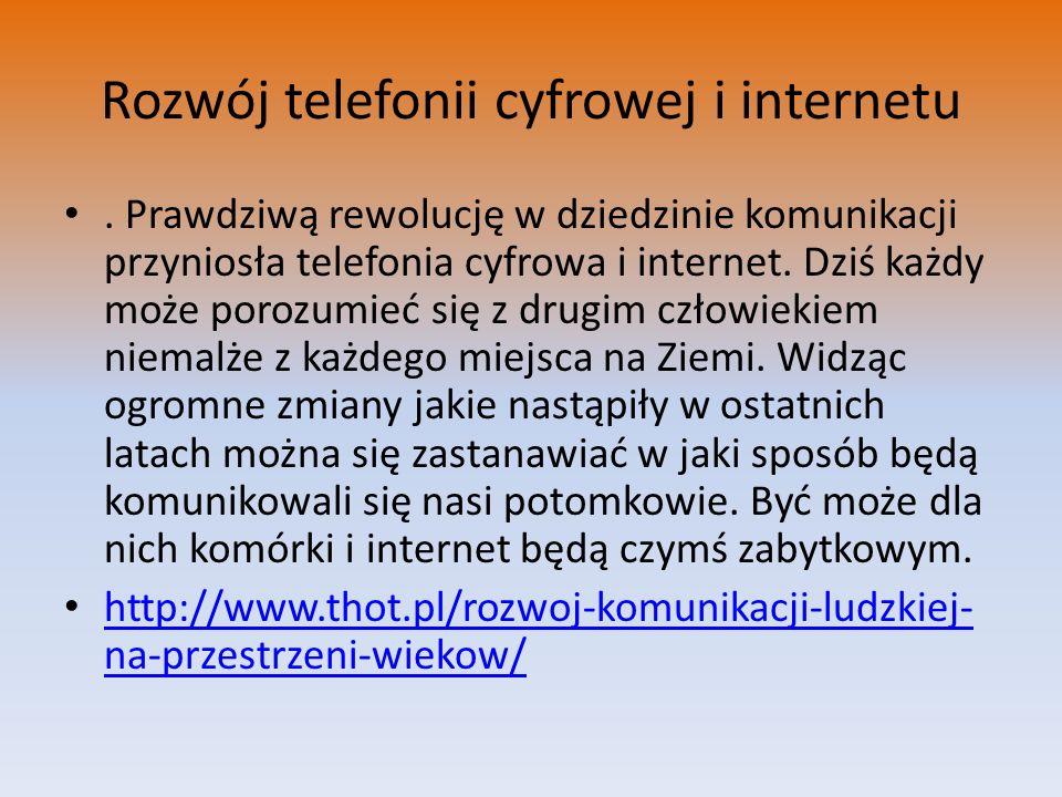 Rozwój telefonii cyfrowej i internetu