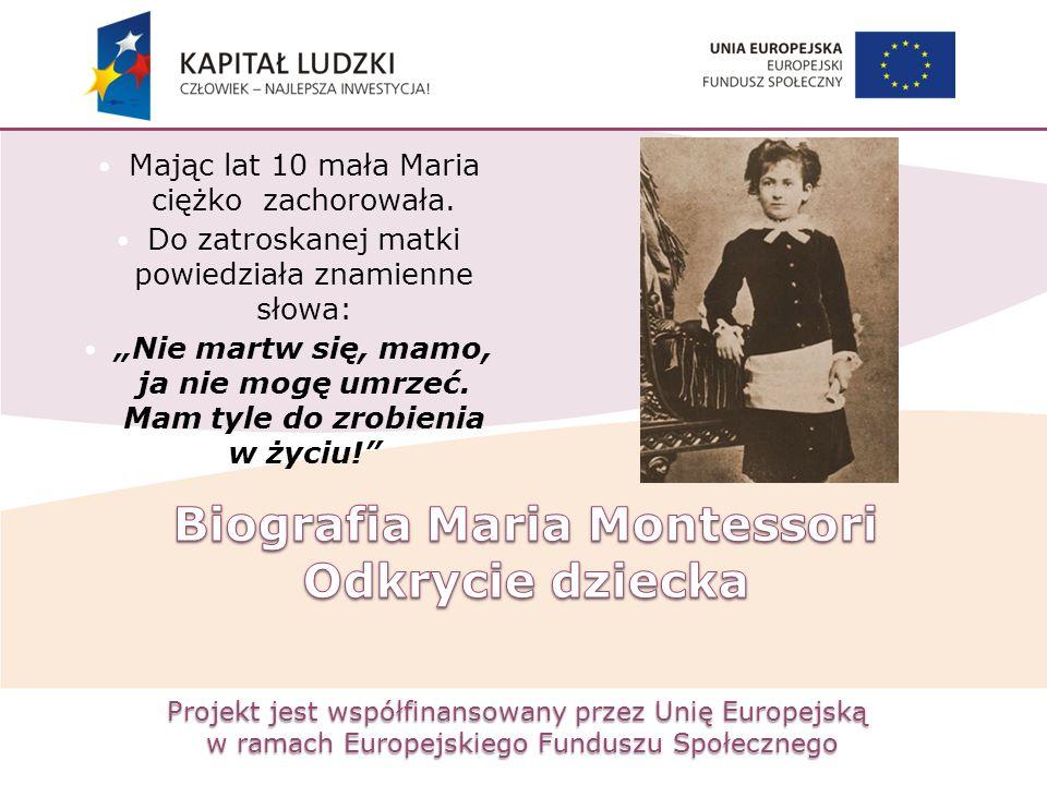 Biografia Maria Montessori Odkrycie dziecka