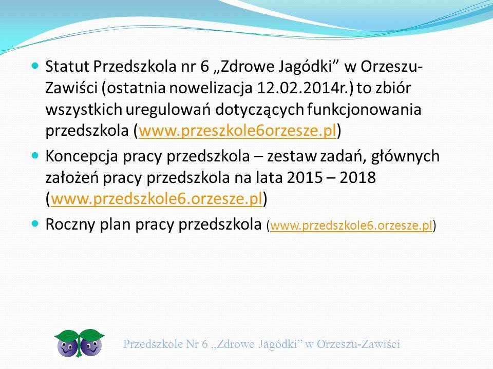 Roczny plan pracy przedszkola (www.przedszkole6.orzesze.pl)