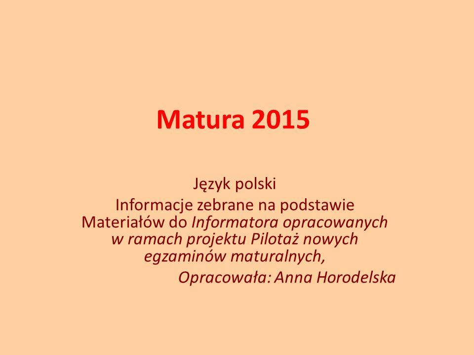 Matura 2015 Język polski.