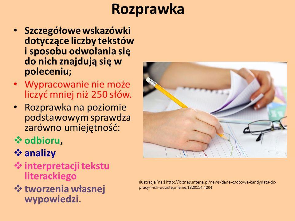 Rozprawka Szczegółowe wskazówki dotyczące liczby tekstów i sposobu odwołania się do nich znajdują się w poleceniu;