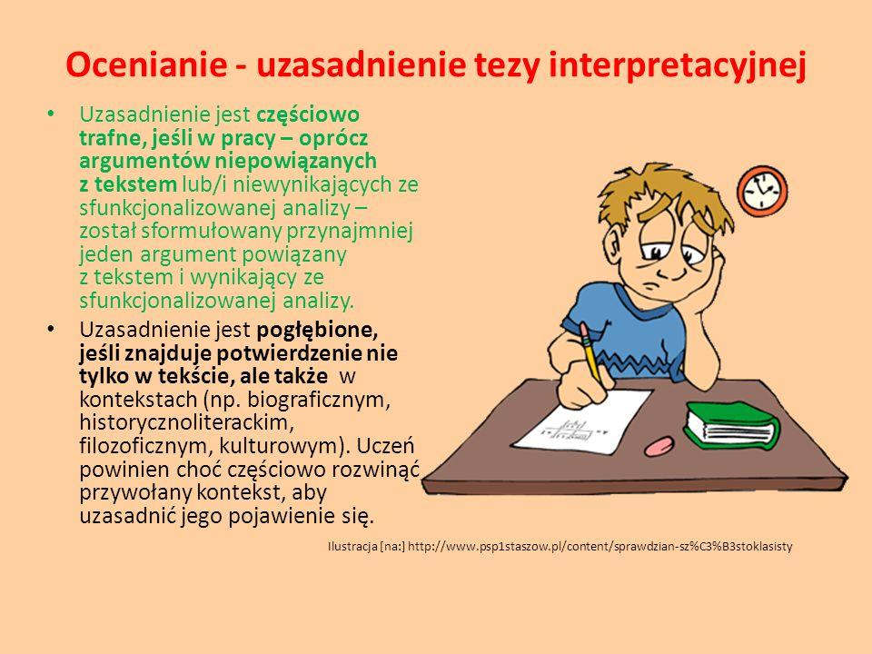 Ocenianie - uzasadnienie tezy interpretacyjnej