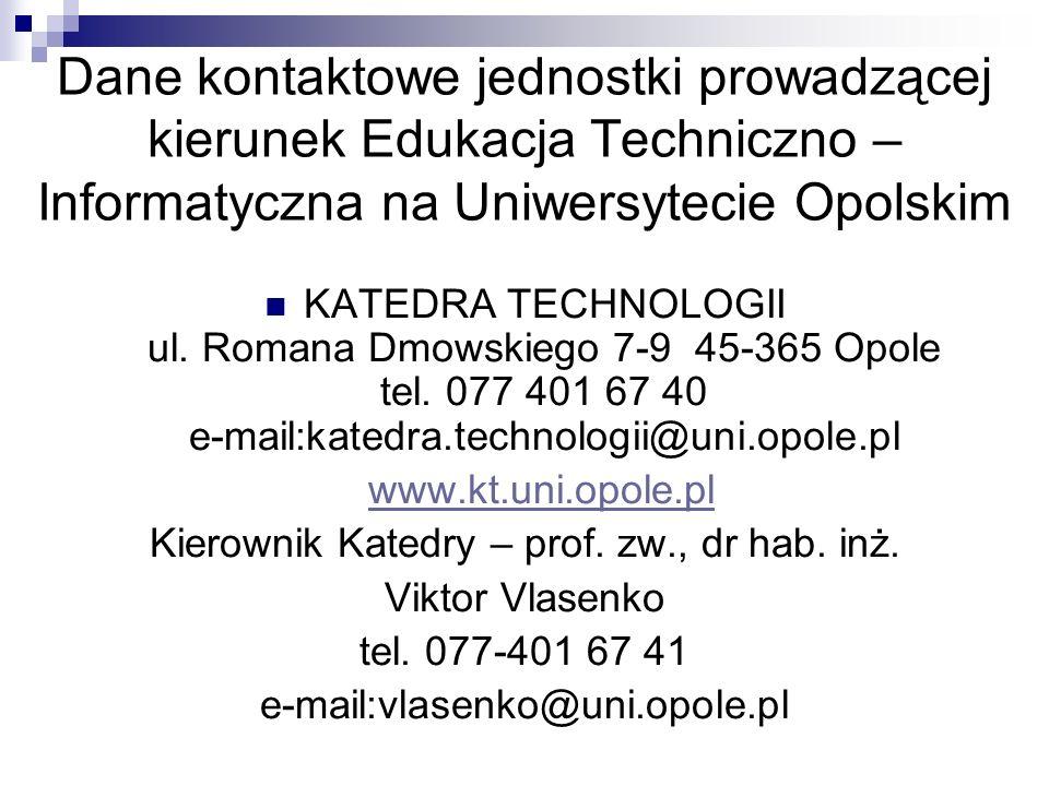 Kierownik Katedry – prof. zw., dr hab. inż.