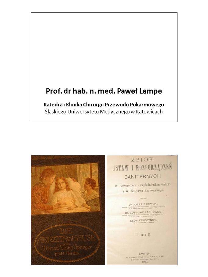 Prof. dr hab. n. med. Paweł Lampe