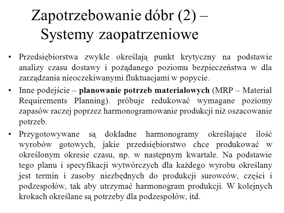 Zapotrzebowanie dóbr (2) – Systemy zaopatrzeniowe