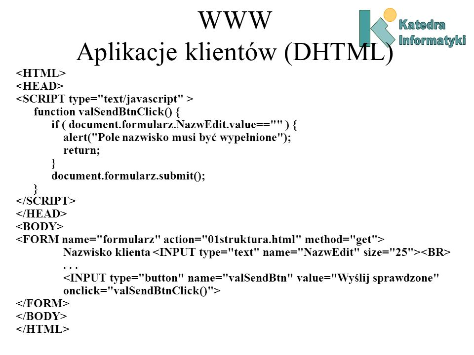 WWW Aplikacje klientów (DHTML)