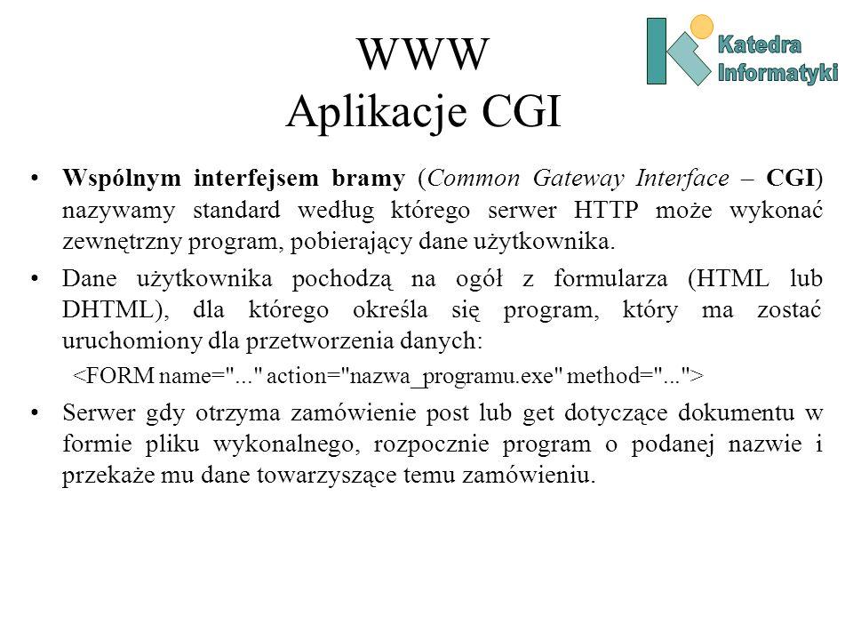 WWW Aplikacje CGI Katedra. Informatyki.