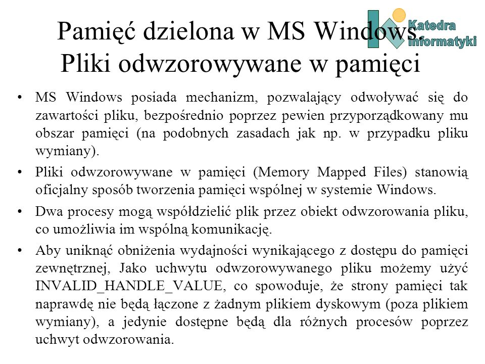Pamięć dzielona w MS Windows. Pliki odwzorowywane w pamięci