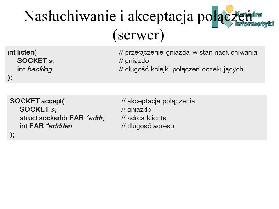 Nasłuchiwanie i akceptacja połączeń (serwer)