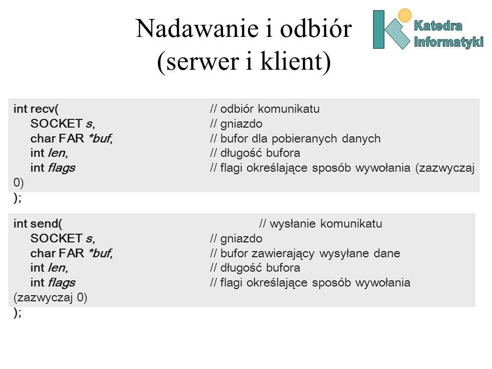 Nadawanie i odbiór (serwer i klient)