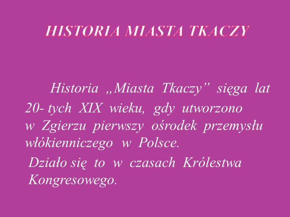 HISTORIA MIASTA TKACZY