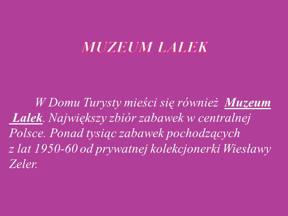 MUZEUM LALEK
