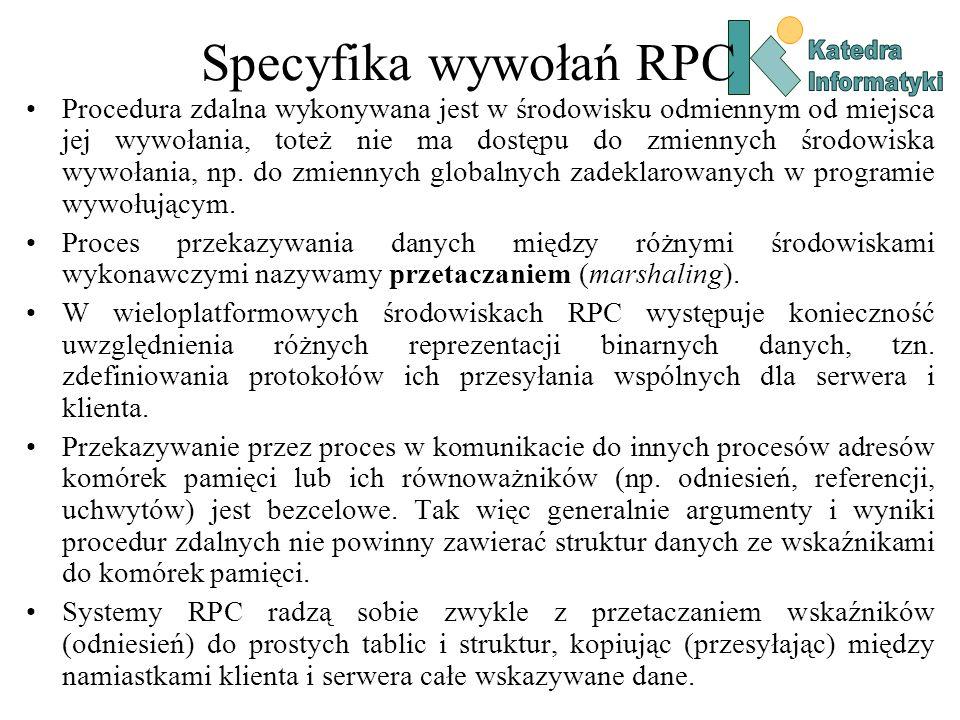 Katedra Informatyki. Specyfika wywołań RPC.