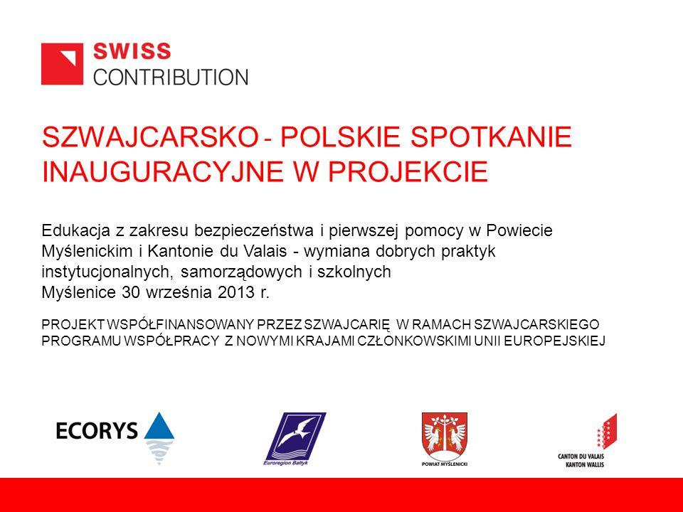SZWAJCARSKO - POLSKIE SPOTKANIE INAUGURACYJNE W PROJEKCIE