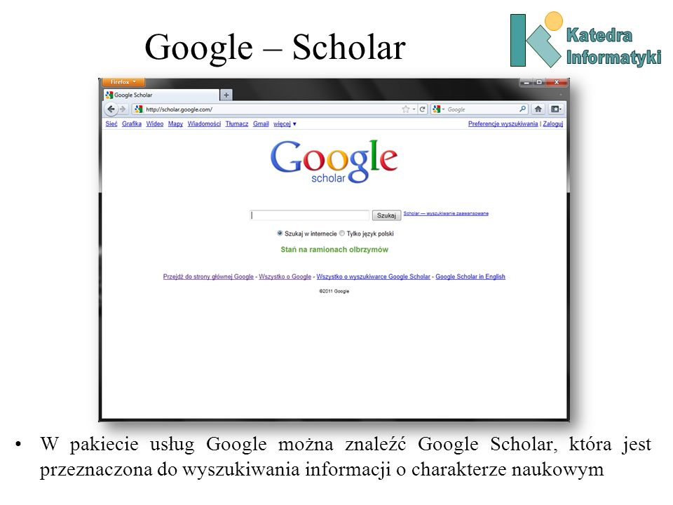 Google – Scholar Katedra. Informatyki.