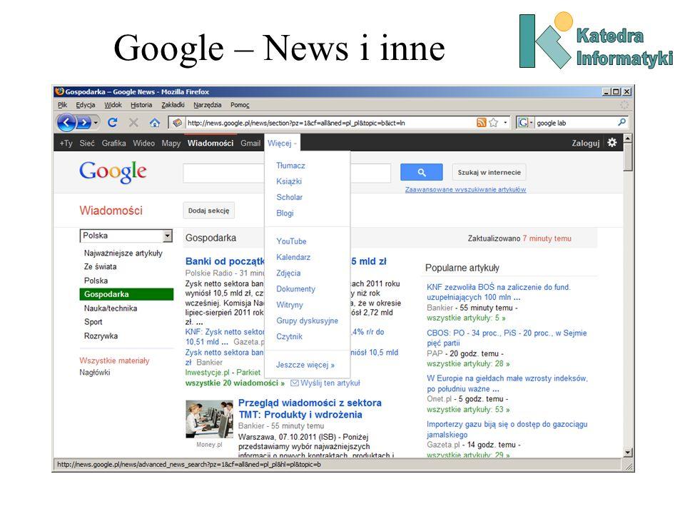 Google – News i inne Katedra Informatyki