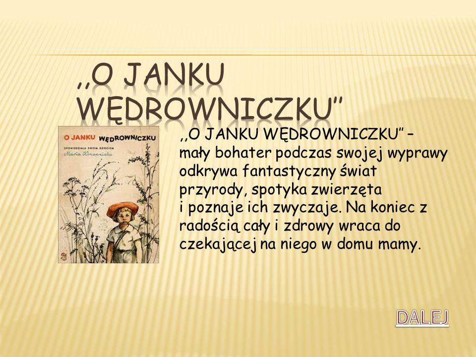 ,,O Janku wędrowniczku''