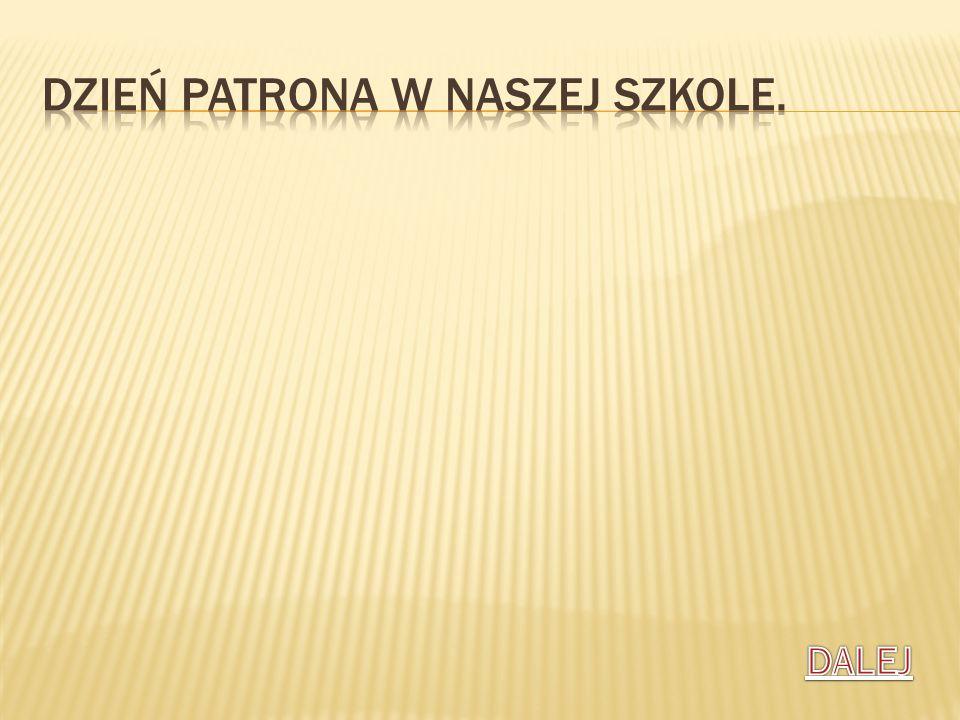 Dzień Patrona w naszej SZKole.
