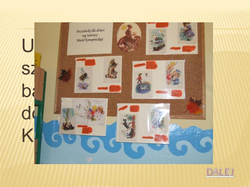 Uczniowie naszej szkoły na lekcjach bardzo często wracają do utworów Marii Konopnickiej