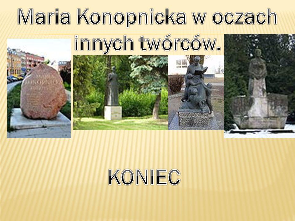 Maria Konopnicka w oczach innych twórców.