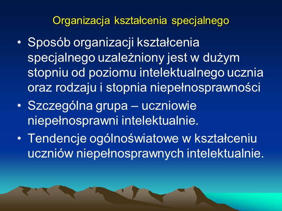 Organizacja kształcenia specjalnego