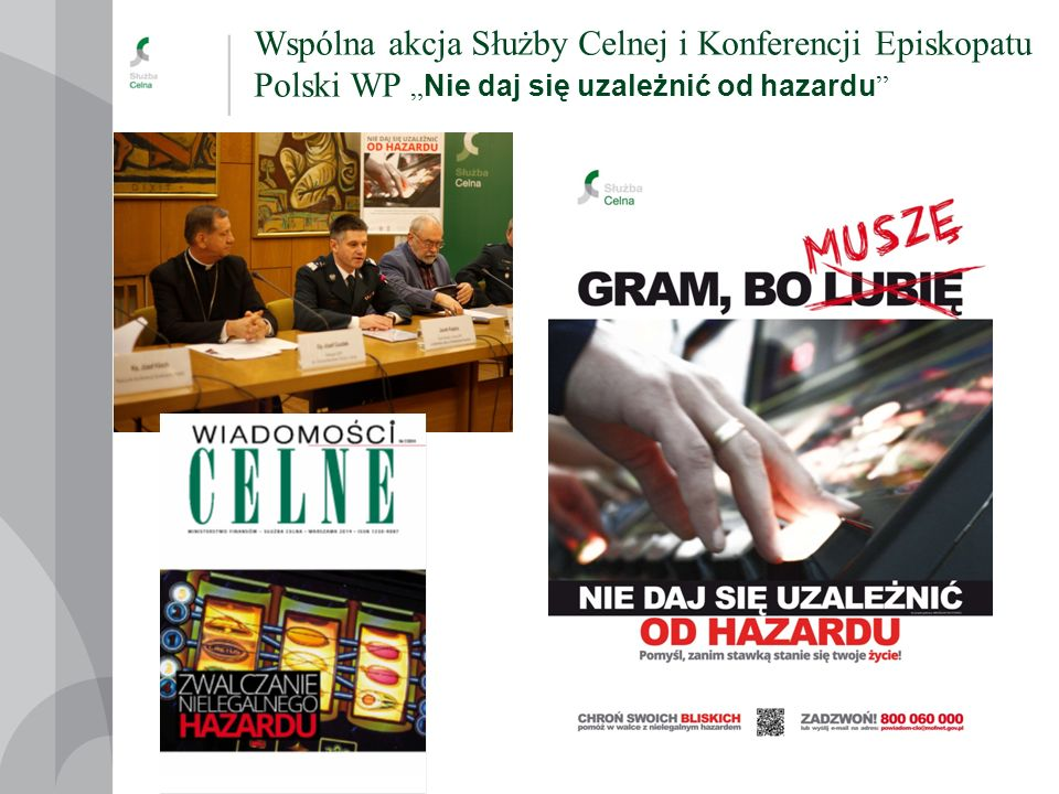 """Wspólna akcja Służby Celnej i Konferencji Episkopatu Polski WP """"Nie daj się uzależnić od hazardu"""