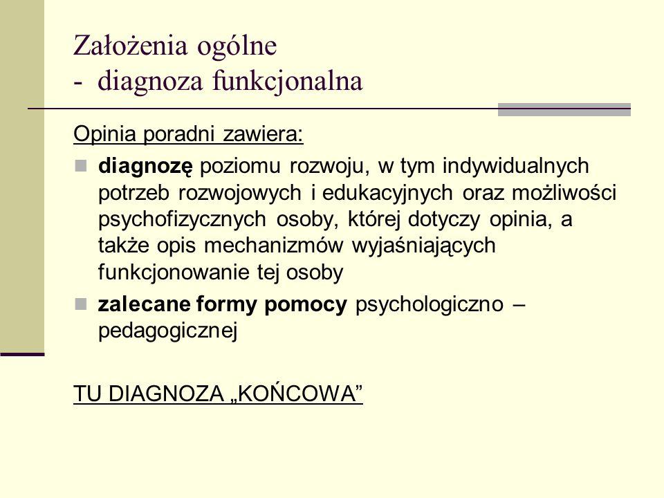 Założenia ogólne - diagnoza funkcjonalna