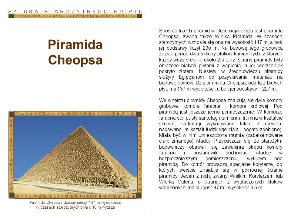 Piramida Cheopsa S Z T U K A S T A R O Ż Y T N E G O E G I P T U
