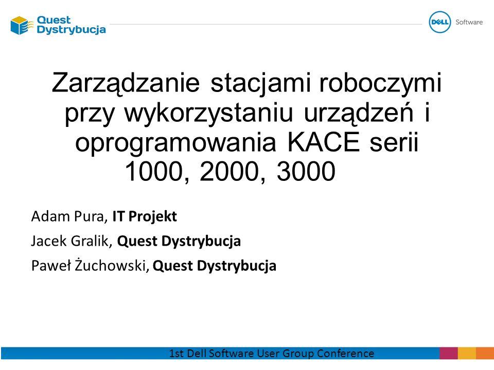 Zarządzanie stacjami roboczymi przy wykorzystaniu urządzeń i oprogramowania KACE serii 1000, 2000, 3000