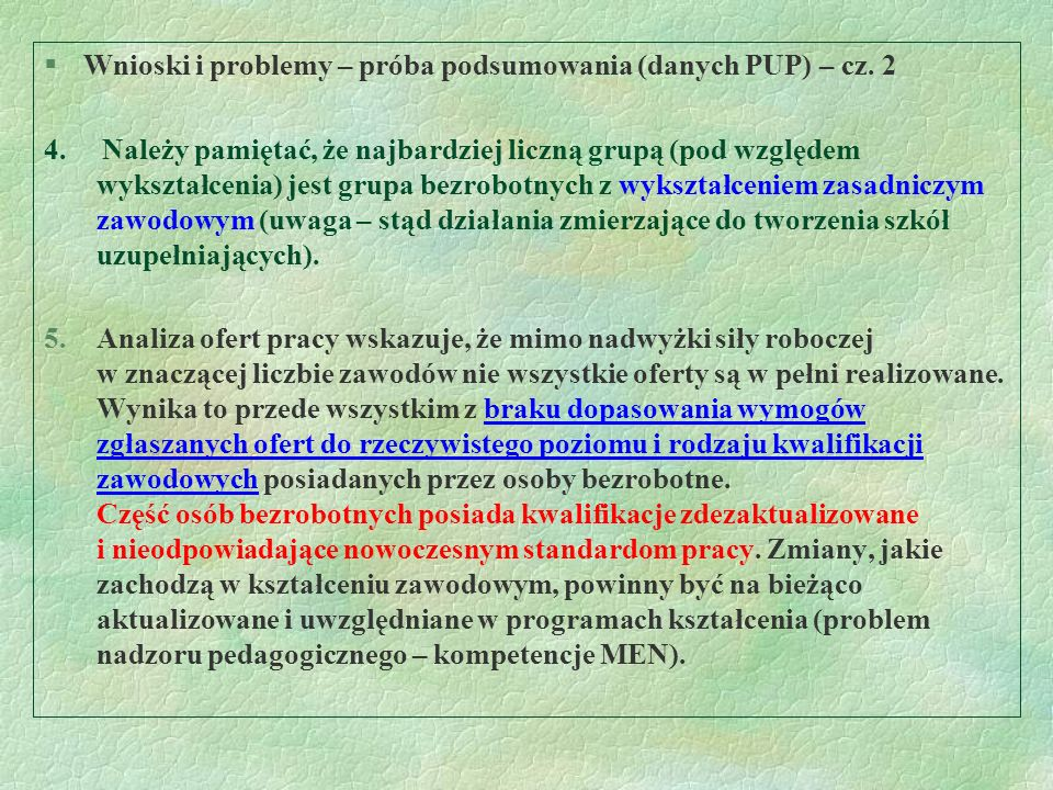 Wnioski i problemy – próba podsumowania (danych PUP) – cz. 2