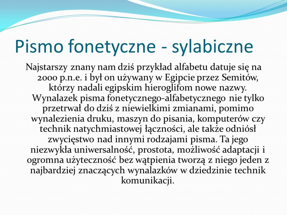 Pismo fonetyczne - sylabiczne