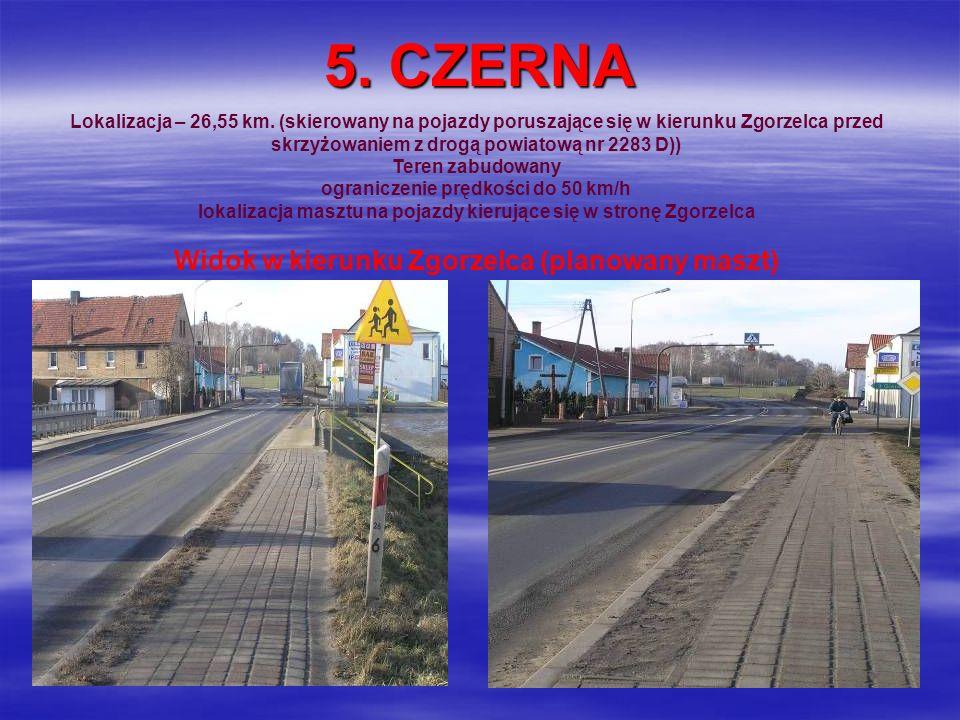5. CZERNA Widok w kierunku Zgorzelca (planowany maszt)