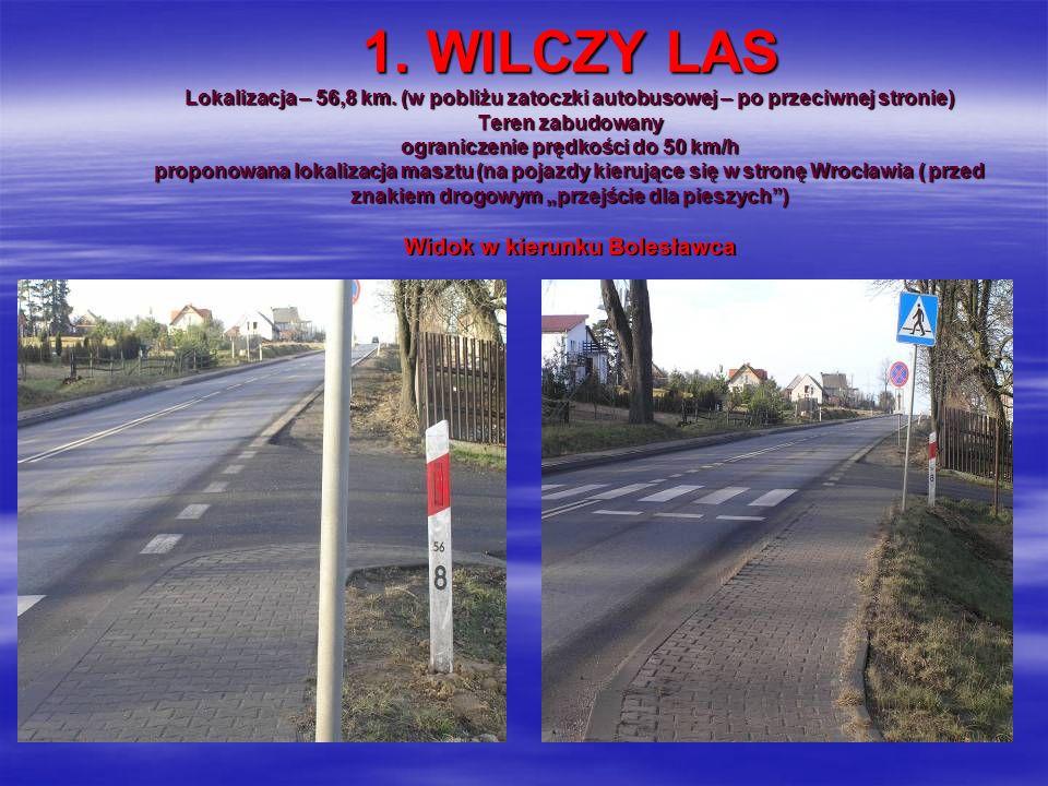 1. WILCZY LAS Lokalizacja – 56,8 km