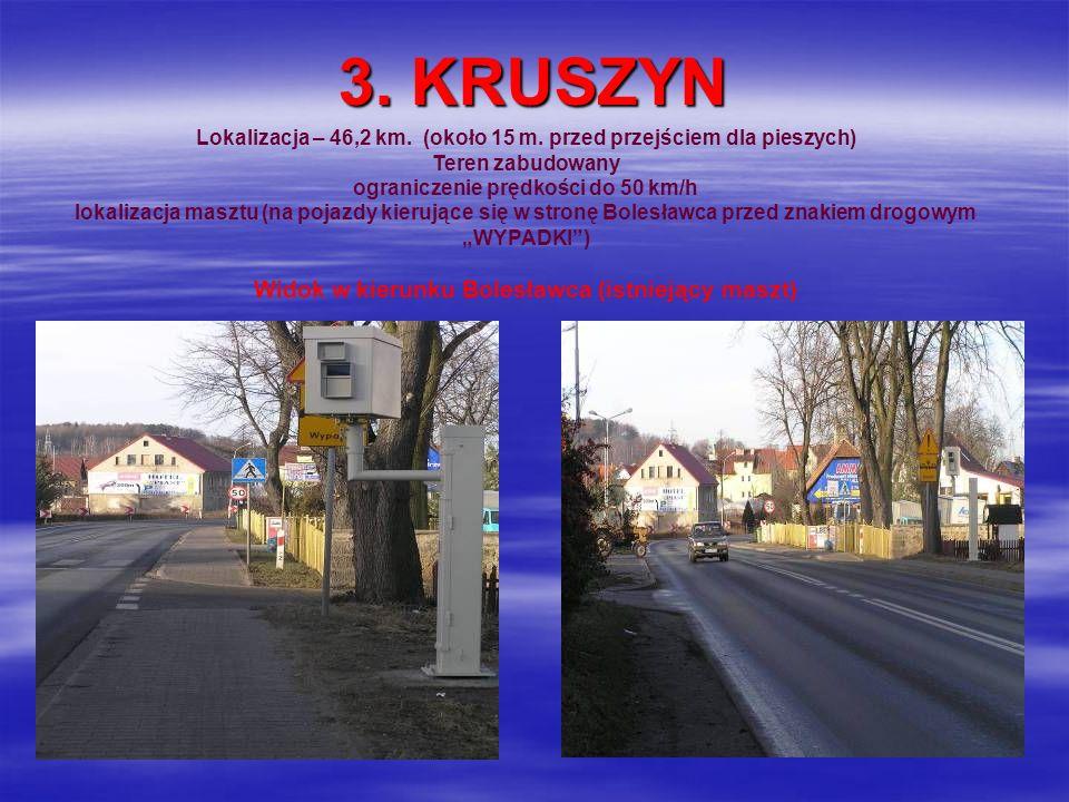3. KRUSZYN Widok w kierunku Bolesławca (istniejący maszt)