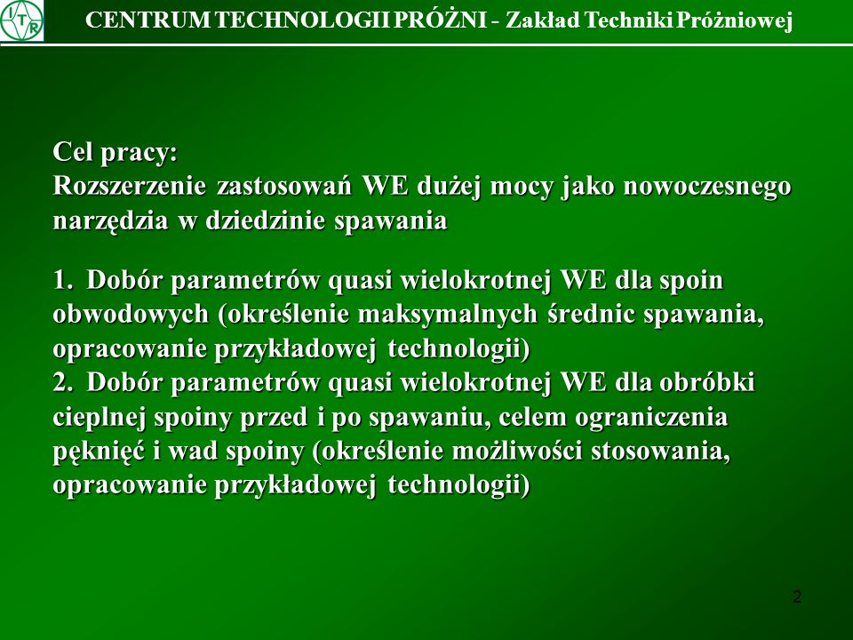 CENTRUM TECHNOLOGII PRÓŻNI - Zakład Techniki Próżniowej