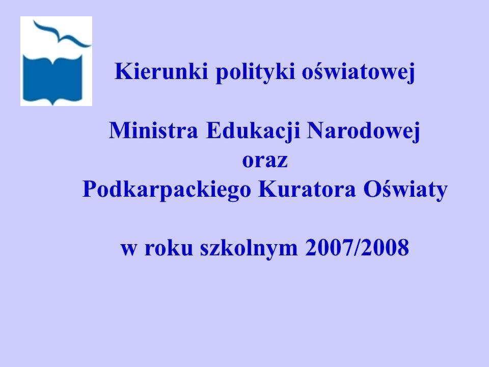 Kierunki polityki oświatowej Ministra Edukacji Narodowej oraz