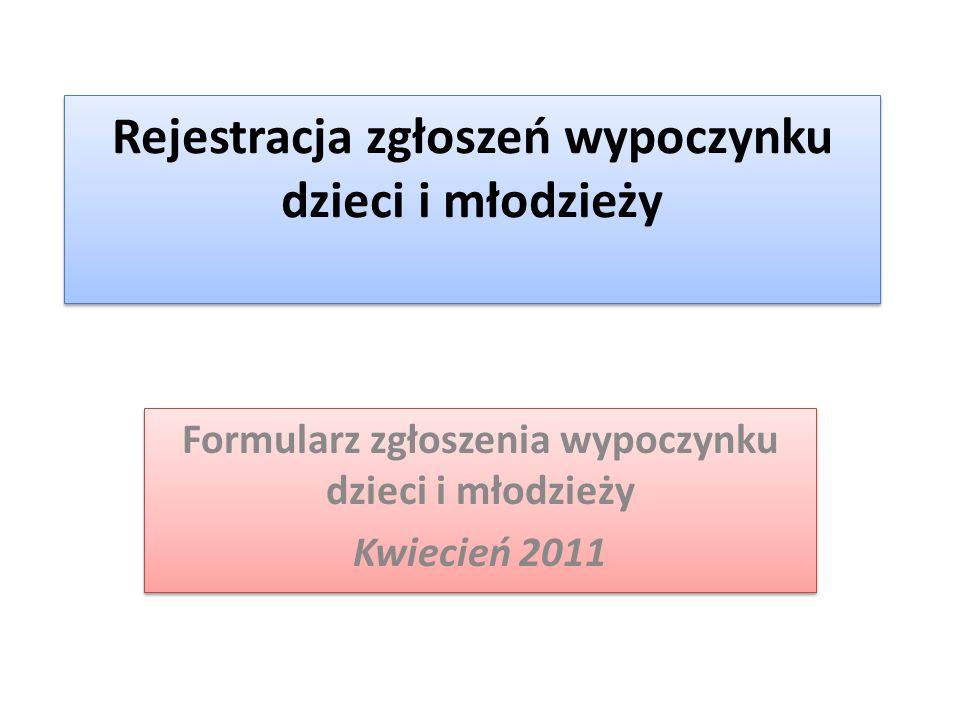 Rejestracja zgłoszeń wypoczynku dzieci i młodzieży
