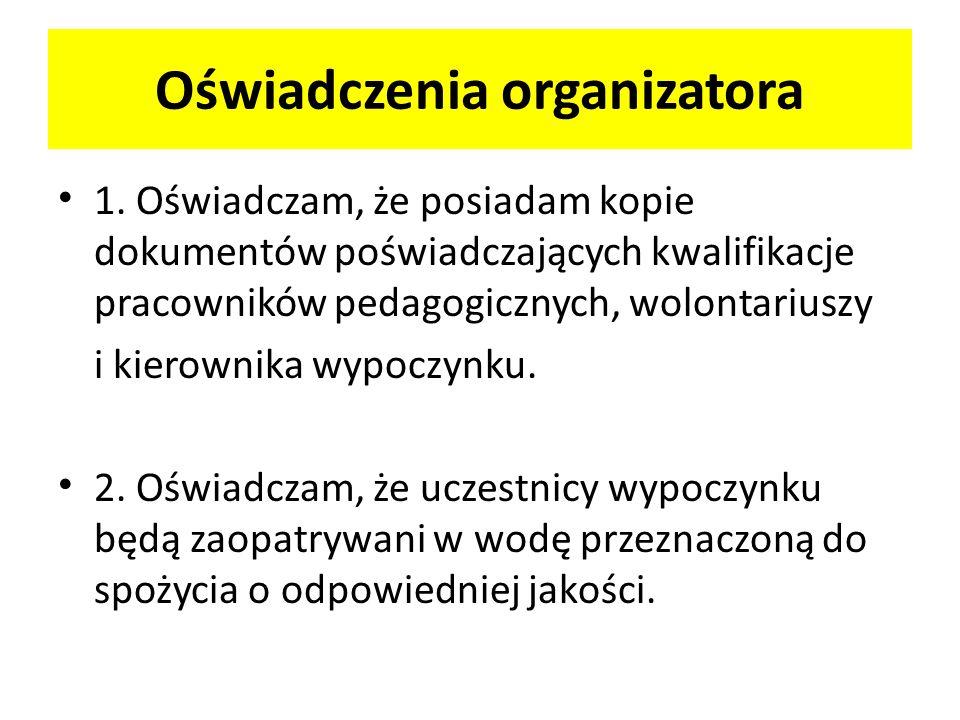 Oświadczenia organizatora